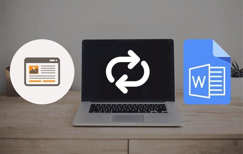 2 روش ساده و کاربردی برای تبدیل صفحات وب به فایل Word